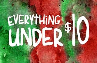 Everything under $10