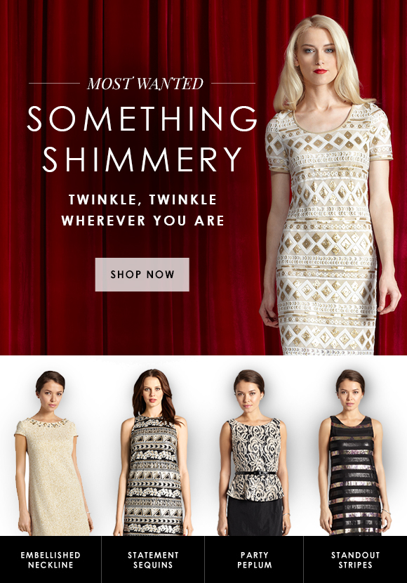 Most Wanted: Something Shimmery
