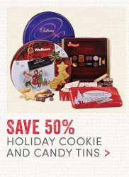 Save 50% on Holiday Cookies & Candy Tins