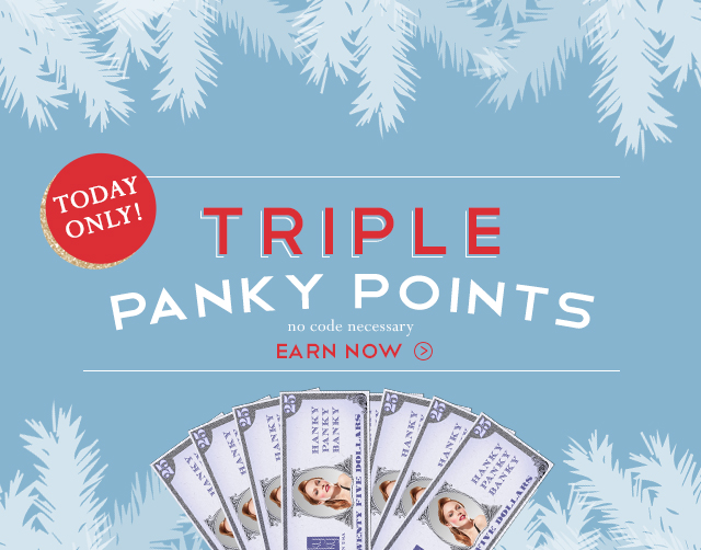 Triple Panky Points!