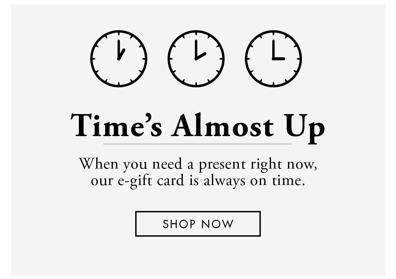 Times Almost Up - Shop E Gift Card
