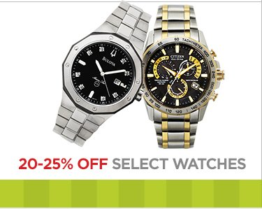 20-25% OFF SELECT WATCHES