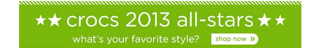 crocs 2013 all-stars what's your favorite style? shop now