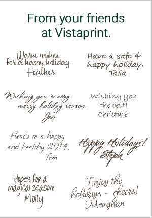 From your friends at Vistaprint.
