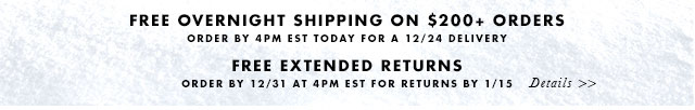 FREE OVERNIGHT SHIPPING ON $200+ ORDERS | ORDER BY 4PM EST TODAY FOR A 12/24 DELIVERY | FREE EXTENDED RETURNS | ORDER BY 12/31 AT 4PM EST FOR RETURNS BY 1/15
