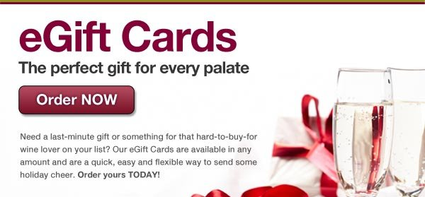 Our eGift Cards are the perfect gift for every palate. Order NOW.