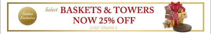 Select BASKETS & TOWERS NOW 25% OFF | SHOP ONLINE