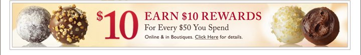 2 DAYS LEFT $10 EARN $10 REWARDS For Every $50 You Spend