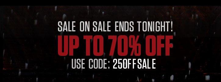 Sale On Sale Ends Tonight!