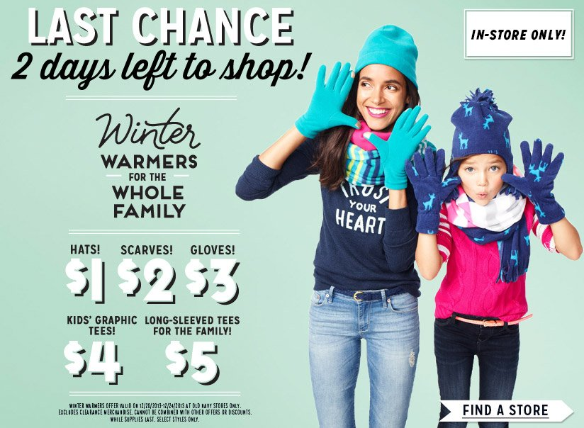 IN-STORE ONLY! | LAST CHANCE | 2 days left to shop! | Winter WARMERS FOR THE WHOLE FAMILY | HATS $1 | SCARVES! $2 | GLOVES! $3 | KIDS' GRAPHIC TEES $4 | LONG-SLEEVED TEES FOR THE FAMILY...