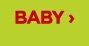 BABY›