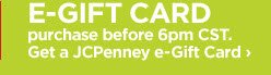 E-GIFT CARD purchase before 6pm CST. Get a JCPenney e-Gift Card  ›
