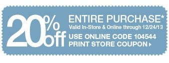 20% Off Entire Purchase > Shop Now