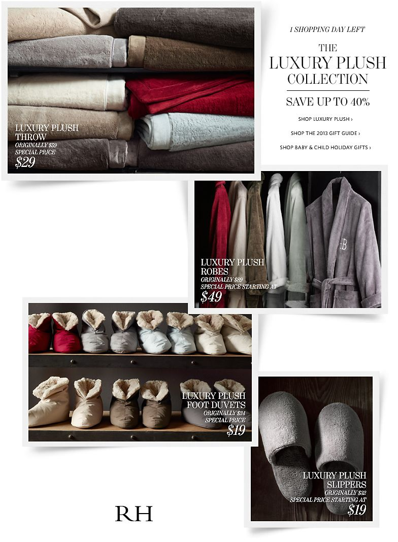 1 Shopping Day Left. The Luxury Plush Collection - Save up to 40%.