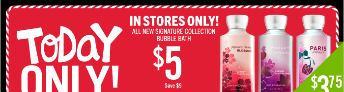 Signature Collection Bubble Bath – $5