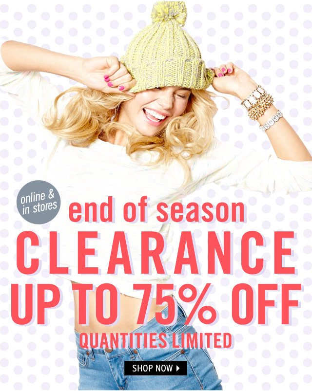 -CLEARANCE up to 75% OFF - online & stores