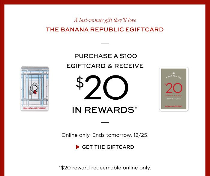 A last-minute gift they'll love | THE BANANA REPUBLIC EGIFTCARD