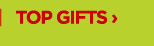 TOP GIFTS›
