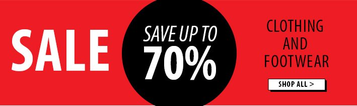 Save up to 70% off clothing and footwear