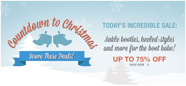 Countdown to Christmas - Ankle booties, heeled-styles and more for the boot babe!