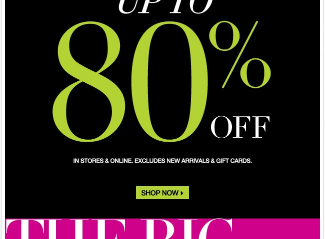 Starting today!  Up to 80% off during the Big Big Sale!