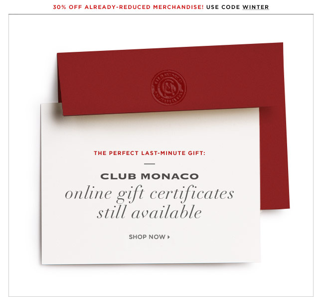 Club monaco its not too late send a club monaco gift card its not too late send a club monaco gift card instantly negle Image collections