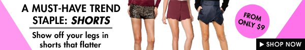 Shorts from $9