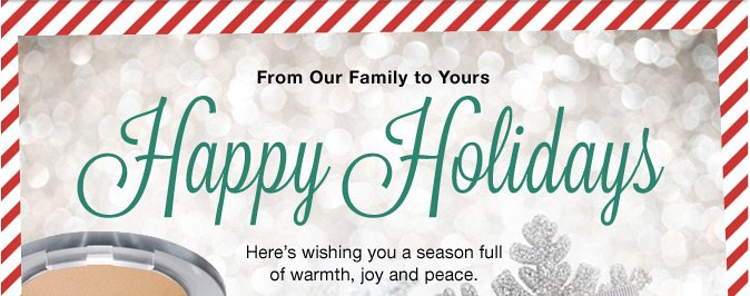 From Our Family to Yours, Happy Holidays!