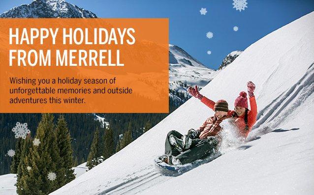 HAPPY HOLIDAYS FROM MERRELL