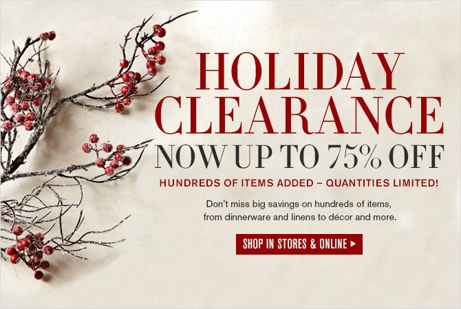 Holiday Clearance – Now up to 75% off