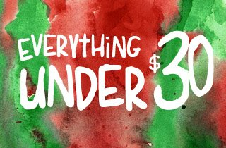 Everything under $30