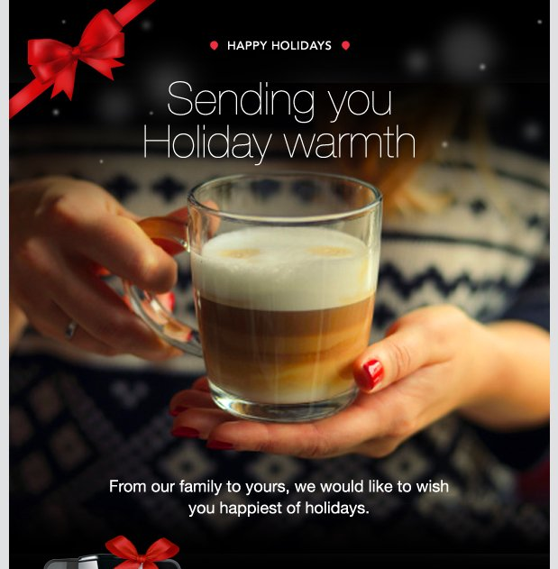 HAPPY HOLIDAYS. Sending you Holiday warmth. From our family to yours, we would like to wish you happiest of holidays.