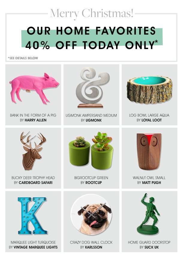 Our Home Favorites 40% off Today Only
