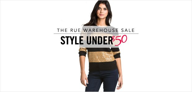 The Rue Warehouse Sale: Style Under $50