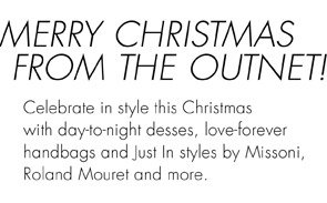 MERRY CHRISTMAS FROM THE OUTNET