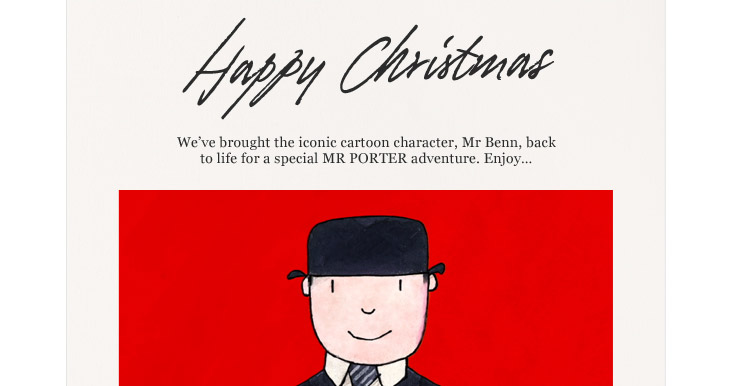 Happy Christmas. We've brought the iconic cartoon character, Mr Benn, back to life for a special MR PORTER adventure. Enjoy...