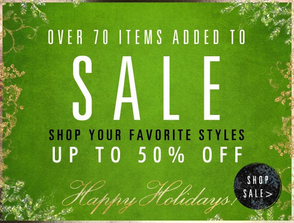 Happy Holidays! + Shop Over 70 New Sale Items