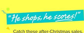 he shops, he scores