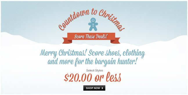 Countdown to Christmas - Shoes, clothing and more for the bargain hunter!