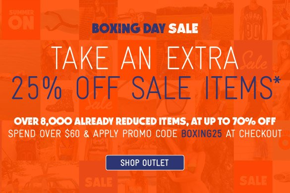 Boxing Day Sale - Extra 25% Off Sale Items*