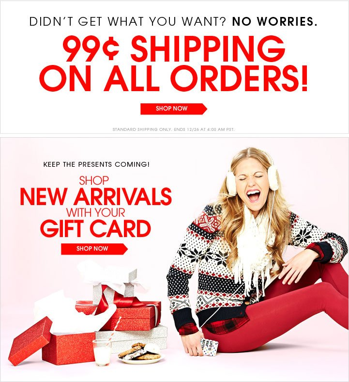 HAPPY HOLIDAYS + 99 CENT SHIPPING + GIFT CARD REDEMPTION