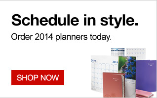 Schedule in style. Order 2014 planners  today. Shop now.