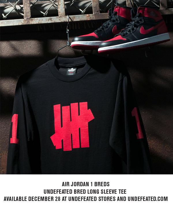 Air Jordan 1 Breds / Undefeated Longsleeve 1 Tee Available Now at Undefeated Stores and Undefeated.com