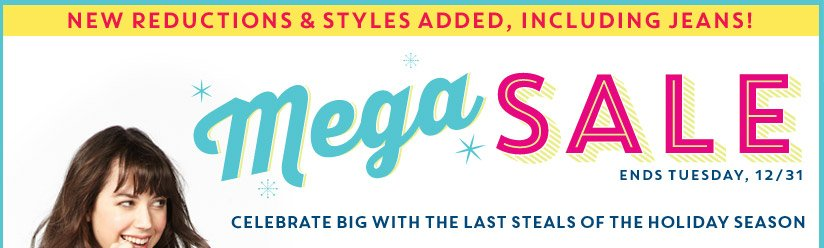 NEW REDUCTIONS & STYLES ADDED, INCLUDING JEANS! | Mega SALE ENDS TUESDAY, 12/31 | CELEBRATE BIG WITH THE LAST STEALS OF THE HOLIDAY SEASON