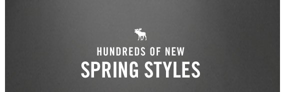 HUNDRED OF NEW SPRING STYLES