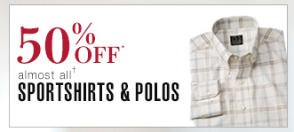 50% Off* Sportshirts & Polos