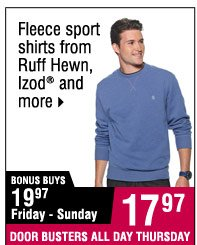 17.97 Fleece sport shirts from  Ruff Hewn, Izod and more