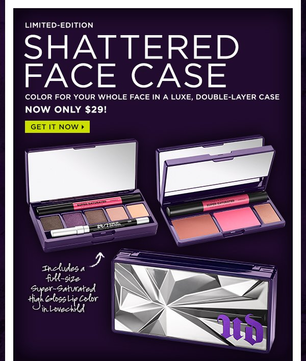Limited-edition Shattered Face Case. Color for your whole face in a luxe, double-layer case, now only $29! Get it now >