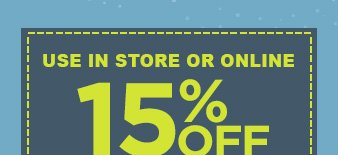 USE IN STORE OR ONLINE | 15% OFF | clothing, accessories, lingerie, shoes, home fashions, household goods &  luggage