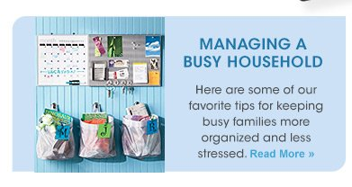 MANAGING A BUSY HOUSEHOLD  »